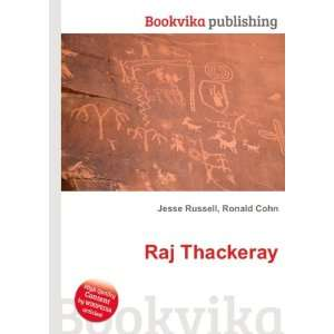 Raj Thackeray: Ronald Cohn Jesse Russell: Books