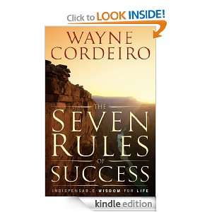 The Seven Rules of Success Indispensable Wisdom for Successful Living