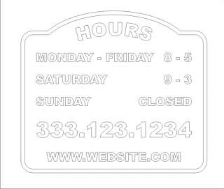 STORE HOURS CUSTOM DECAL BUSINESS VINYL SIGN COMPANY