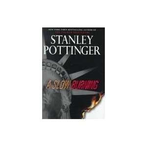 A Slow Burning Stanley Pottinger Books