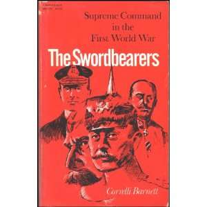 Swordbearers Supreme Command in the First World War