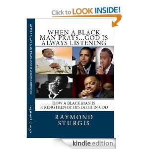 When A Black Man PraysGod is Always Listening: How A Black Man Is