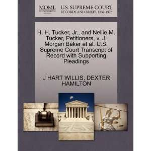 H. H. Tucker, Jr., and Nellie M. Tucker, Petitioners, v. J