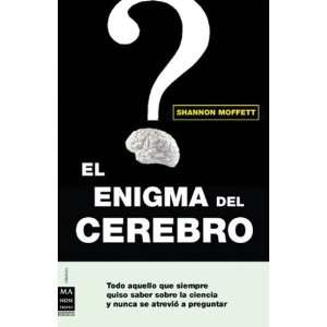 Brain Los Secretos Del Cerebro Y La Mente Humana (Spanish Edition