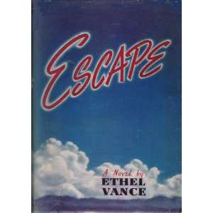 Escape Ethel Vance Books