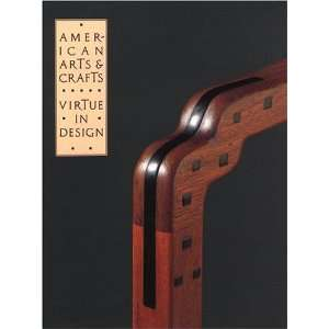 Crafts: Virtue in Design (9780821219201): Leslie Greene Bowman: Books