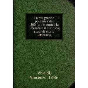 Furioso); studi di storia letteraria Vincenzo, 1856  Vivaldi Books