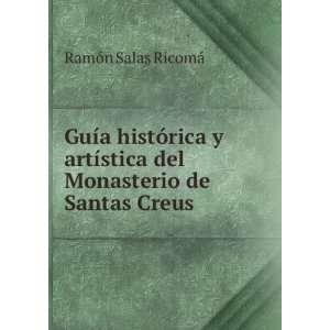 stica del Monasterio de Santas Creus Ramón Salas Ricomá Books