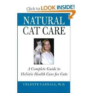 Natural Cat Care A Complete Guide to Holistic Health Care
