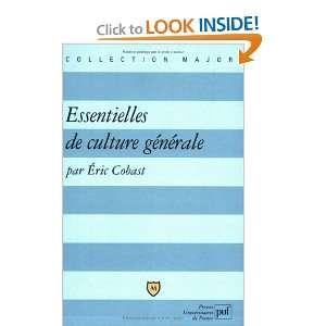 essentielles de culture générale (9782130559306) Eric