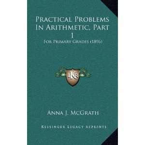 For Primary Grades (1896) (9781165706242): Anna J. McGrath: Books