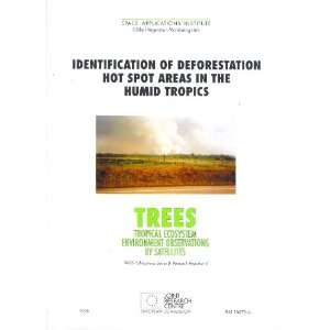 Identification of Deforestation Hot Spots in the Humid