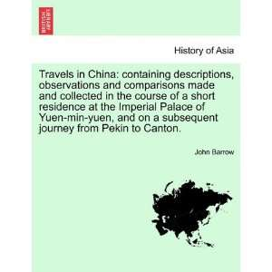journey from Pekin to Canton. (9781241521608) John Barrow Books