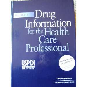 Drug Information for the Health Care Professional Vol.1