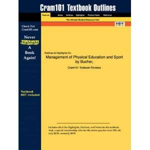 : Studyguide for Management of Physical Education and Sport by Bucher