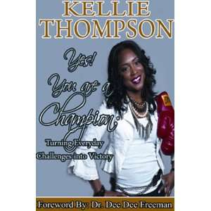 Victory (9781937095055): Kellie Thompson, Dr. Dee Dee Freeman: Books
