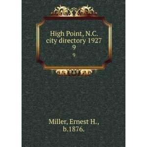 city directory 1927. 9 Ernest H., b.1876. Miller  Books