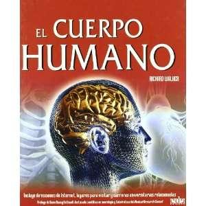 El Cuerpo Humano = Human Body (Spanish Edition