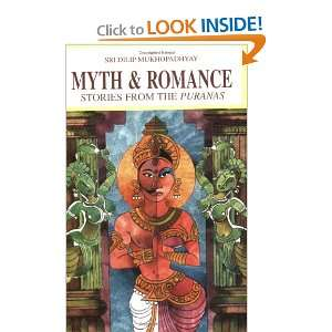 Myth & Romance: Stories from the Puranas (9788171672516