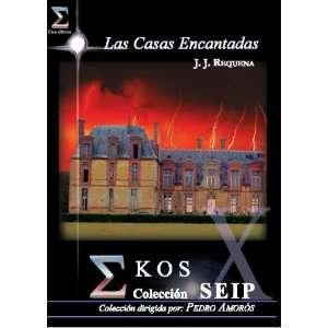 Las Casas Encantadas (Spanish Edition) (9788493413811