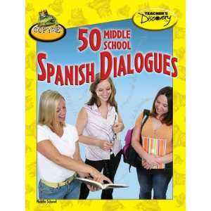 50 Middle School Spanish Dialogues Book Teachers Discovery Books