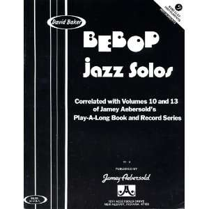 Bebop Jazz Solos   Bass Clef Instruments David Baker Books