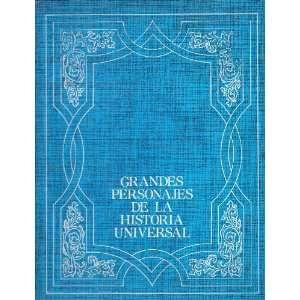 Grandes Personajes de la Historia Universal (Volumen II