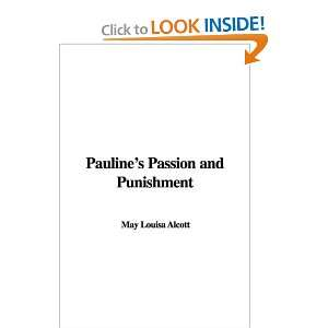 Passion and Punishment (9781437883152) May Louisa Alcott Books