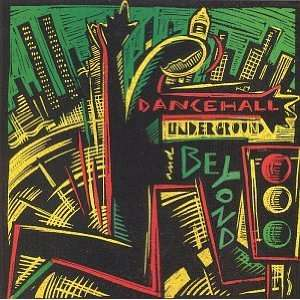 Dancehall Underground Various Artists Music