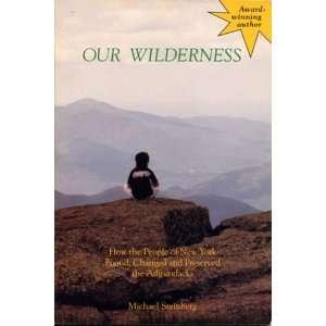 Preserved he Adirondacks (9780935272574) Michael Seinberg Books