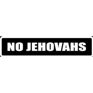 (Att24) 8 White Vinyl Decal Jehovahs Funny Saying Die Cut