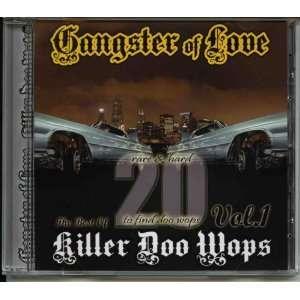 Killer Doo Wops   Gangster of Love vol 1(Import) Music