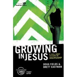 Growing In Jesus Participants Guide: Everything Else