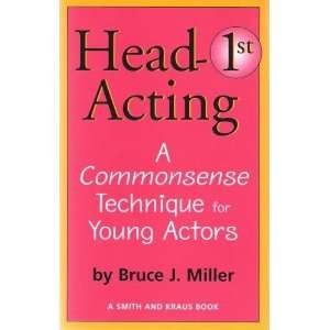 : Head First Acting: Exercises for High School Drama Students (Young