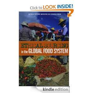 Ethical Sourcing in the Global Food System Stephanie Barrientos