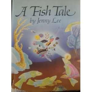 A fish tale (9780915828173): Jenny Lee: Books