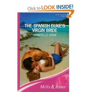 Dukes Virgin Bride (Romance) (9780263196559) Chantelle Shaw Books