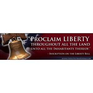 Self Adhesive Vinyl Sticker / Decal Proclaim Liberty Throughout All