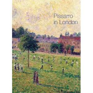 Pissarro in London (National Gallery Catalogues S