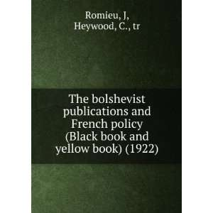 The bolshevist publications and French policy (Black book