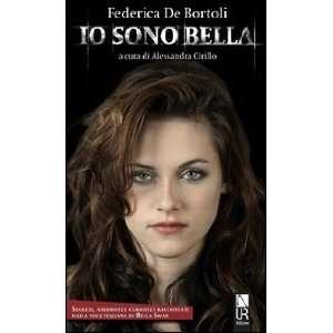 italiana di Bella Swan (9788897547037): Federica De Bortoli: Books