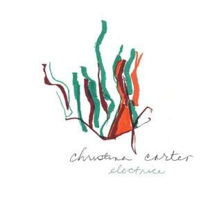 Electrice: Christina Carter: Music
