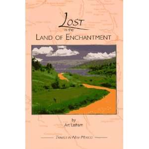 Lost in the Land of Enchantment (9780962368288) Art