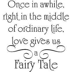 Love Gives Us a Fairy Tale Vinyl Wall Art