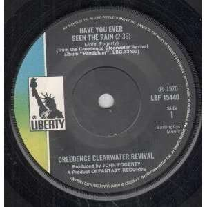 YOU EVER SEEN THE RAIN 7 INCH (7 VINYL 45) UK LIBERTY 1970 CREEDENCE