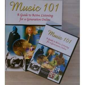 Music 101 A Guide to Active Listening for a Generation Online