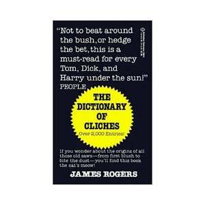The Dictionary of Cliches, Rogers, James Reference