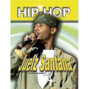 Juelz Santana (Hip Hop (Mason Crest Hardcover