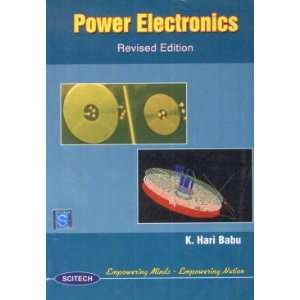 Power Electronics (9788188429516) K. Hari Babu Books