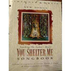 Vineyard Music   New Songs   Touching the Fathers Heart   You Shelter